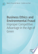 Business Ethics and Environmental Fraud