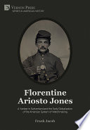 Florentine Ariosto Jones: A Yankee in Switzerland and the Early Globalization of the American System of Watchmaking